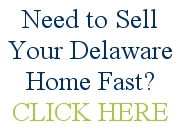 Sell Your Delaware House Fast for Some Quick Cash in Your Pocket